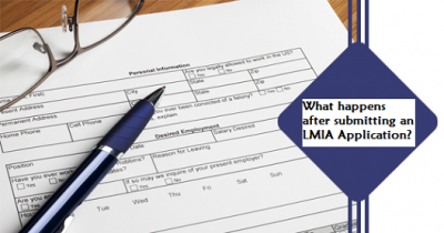 What Happens after a Labour Market Impact Assessment (LMIA) is Received