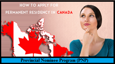 Who Can Apply for Provincial Nominee Program