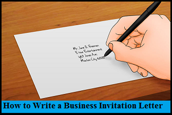 How to write a Business Invitation Letter