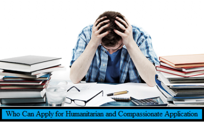 Who Can Apply for Humanitarian and Compassionate Application