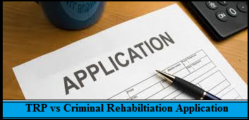 Difference between Temporary Resident Permit and Criminal Rehabilitation Application