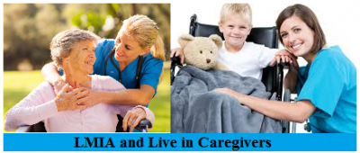 LMIA and Live in Caregivers