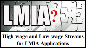 High Wage and Low Wage Streams for LMIA Applications