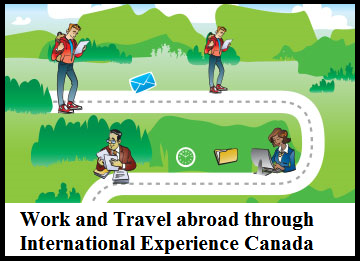 Work and Travel Abroad through International Experience Canada