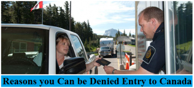 Reason you can be Denied Entry to Canada