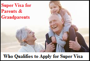 Who Qualifies to Apply for Super Visa