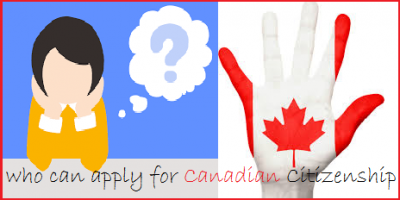Who Can Apply for Canadian Citizenship