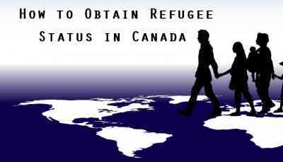 How to Obtain Refugee Status in Canada