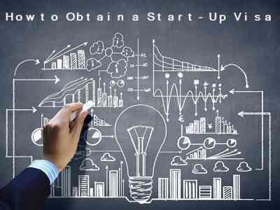 How to Obtain a Start-Up Visa
