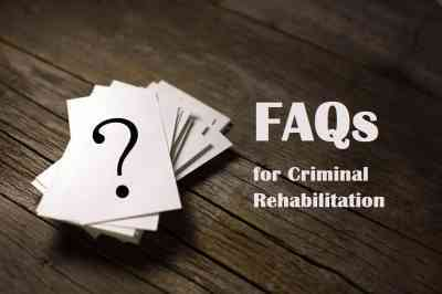 FAQs for Criminal Rehabilitation