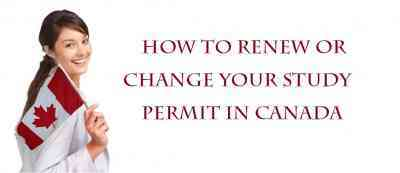 How to Renew or Change Your Study Permit in Canada