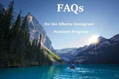 FAQs for the Alberta Immigrant Nominee Program