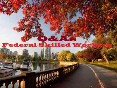 Federal Skilled Workers Questions and Answers