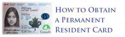 How to Obtain a Permanent Resident Card