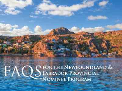 FAQs for the Newfoundland and Labrador Provincial Nominee Program (NLPNP)