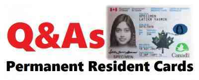 Questions and Answers Regarding Permanent Resident Cards